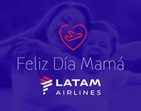 LATAM Airlines | Campaña Día de la Madre.
