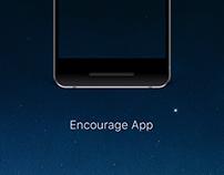 Encourage App