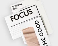 Selvedge Run N° 04 — Focus on the Good