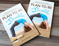 Plan To Be Flexible Book Cover Design