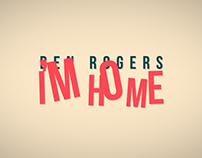 Ben Rogers - I'm Home