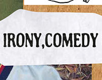 Irony, Comedy & Patches - Graphic Proposals