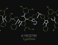 'K-MISTRY' Typeface