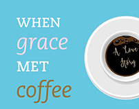 When Grace Met Coffee