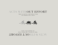 Acts Without Effort- The Societal Architecture of Hsieh