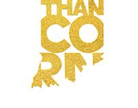 More Than Corn.