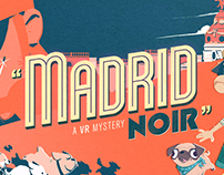 Madrid Noir (VR)