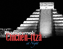 Photojournal: Chichén Itzá at Night