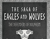 The Saga of Eagles and Wolves