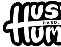 "Sticker - ""Hustle Hard. Stay Humble"""