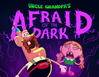 Uncle Grandpa's Afraid of the Dark