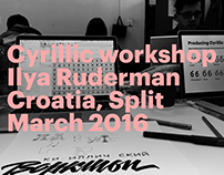 Cyrillic workshop. Ilya Ruderman. Split. March 2016