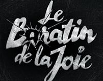LE BARATIN DE LA JOIE - JE ME CREVE