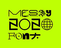 Messy 2020 (Font + Posters)