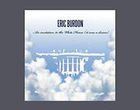 ERIC BURDON / An Invitation to the White House (