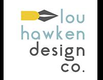 Lou Hawken Design Co. Rebrand