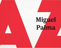 Miguel Palma: A-Z