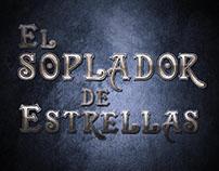 EL SOPLADOR DE ESTRELLAS