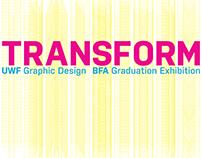 TRANSFORM: Social Media Graphics/Marketing