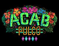 ACABPULCO PARTY