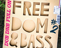 Serie of posters made for Freedom & Bass Party.