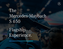 The Mercedes-Maybach S 650 Flagship Experience.