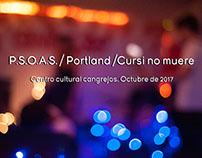 PSOAS/Portland/Cursi no muere| Octubre de 2017.