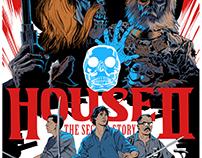 HOUSE II | Screenprint Poster