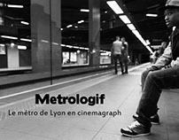 Métrologif - le métro de Lyon en cinemagraph