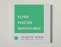 Flyer. Poster. Brochures. SELECTED WORKS