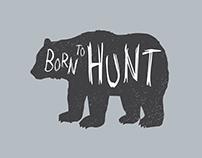 Born to Hunt Shirt Design