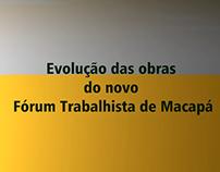 Obras Fórum de Macapá