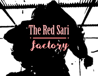 """THE RED SARI"": FACTORY"