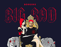 "Borgore ""Big Bad"" Cover Artwork"