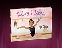 Today I Dance Hardcover Children's Book