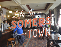 Life in Somers Town