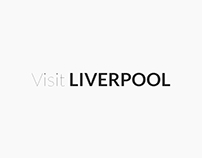 Visit Liverpool Website Re-Design Concept