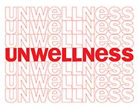 Unwellness Center