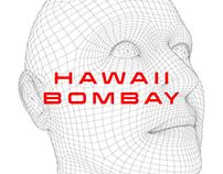 HAWAII BOMBAY (July. 25)