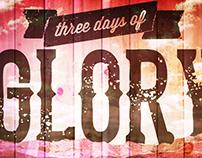 3 Days of Glory