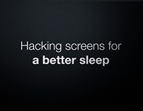 Hacking screens for a better sleep