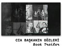 CIA Başkanın Gözleri