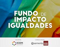 Artes de divulgação do Fundo de Impacto Igualdades