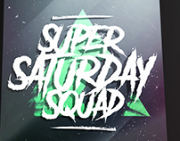 -Super Saturday Squad-