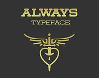 Always Typeface