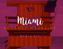 Miami Gourmet Magazine - Media Kit