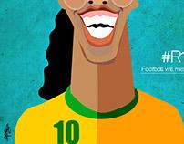 Football will miss ur smile ronaldinho