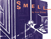 。Smell 。 A series of screen printed zines