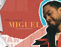 The Feed: Miguel