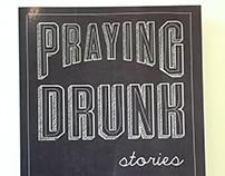 Praying Drunk